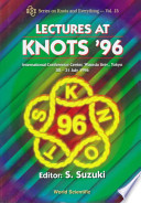 Lectures at knots '96 : international conference center, Waseda Univ., Tokyo,  22-31 july 1996