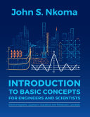Book cover of Introduction to basic concepts for engineers and scientists : electromagnetic, quantum, statistical and relativistic concepts