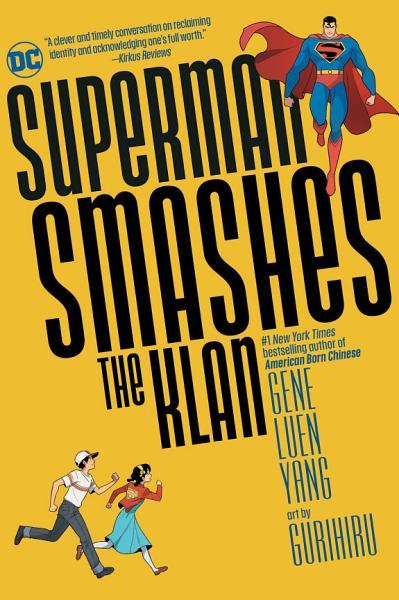 Superman Smashes the Klan cover