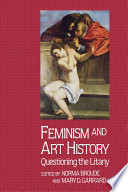 Feminism and Art History: Questioning the Litany book cover