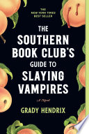 The Southern Book Club's Guide to Slaying Vampires image