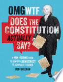 OMG WTF Does the Constitution Actually Say? image
