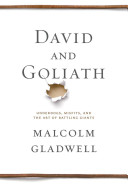David and Goliath: Underdogs, Misfits, and the Art of Battling Giants image