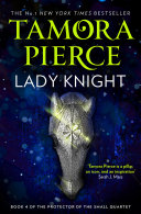 Lady Knight (The Protector of the Small Quartet, Book 4) image