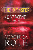 The Transfer: A Divergent Story image
