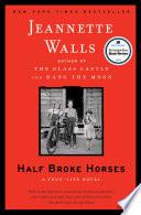 Half Broke Horses image