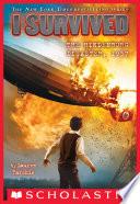 I Survived the Hindenburg Disaster, 1937 (I Survived #13) image