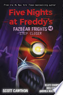 Step Closer (Five Nights at Freddy's: Fazbear Frights #4) image