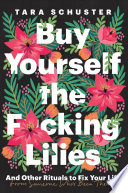 Buy Yourself the F*cking Lilies image