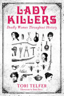 Lady Killers - Deadly Women Throughout History image