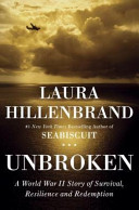 Unbroken: A World War II Story of Survival, Resilience, and Redemption image