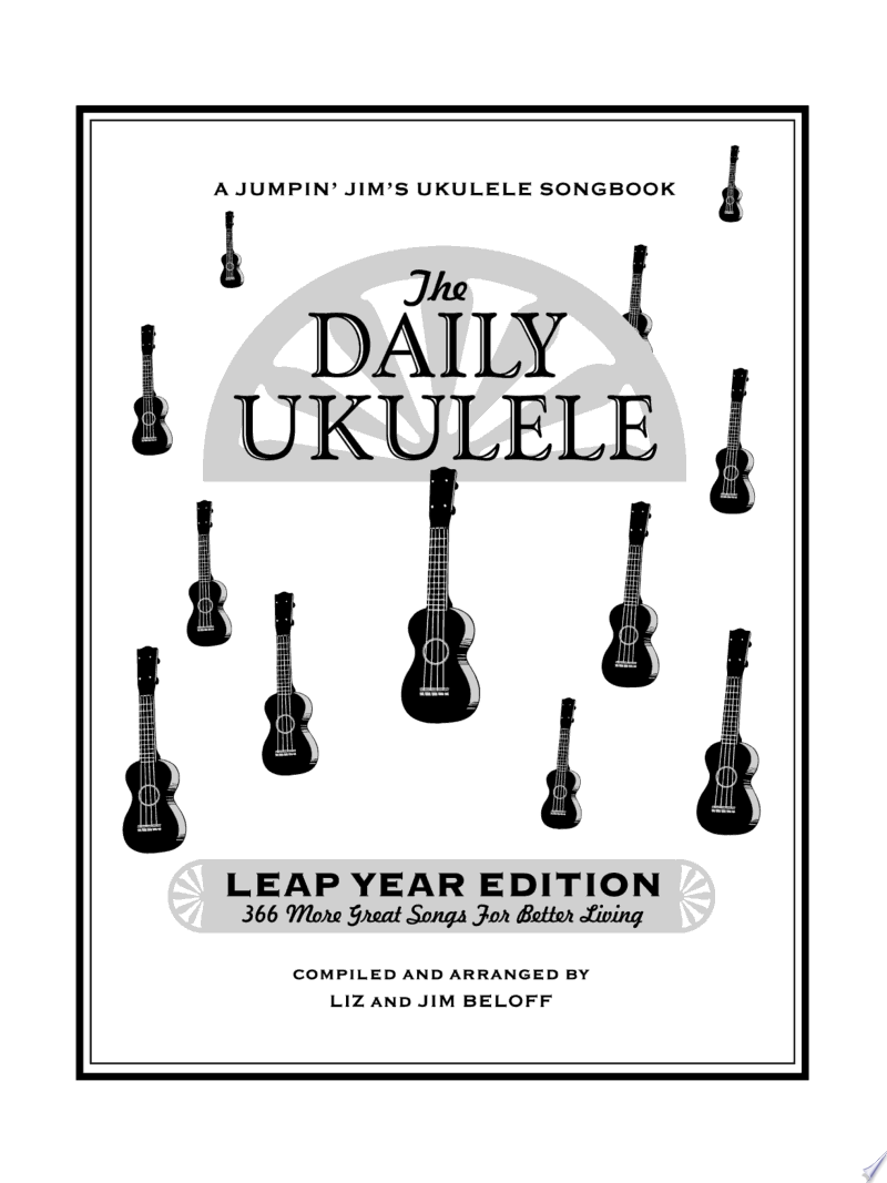 The Daily Ukulele - Leap Year Edition poster