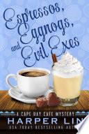 Espressos, Eggnogs, and Evil Exes image