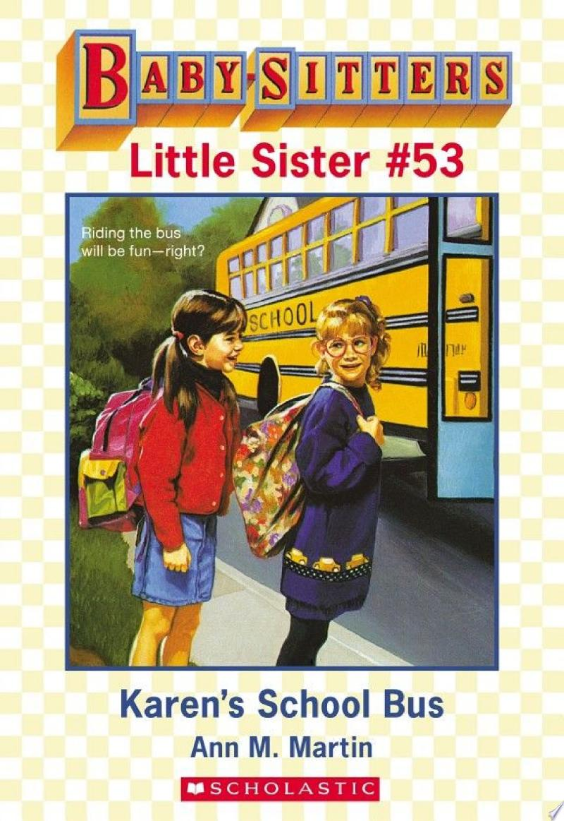 Karen's School Bus (Baby-Sitters Little Sister #53) banner backdrop