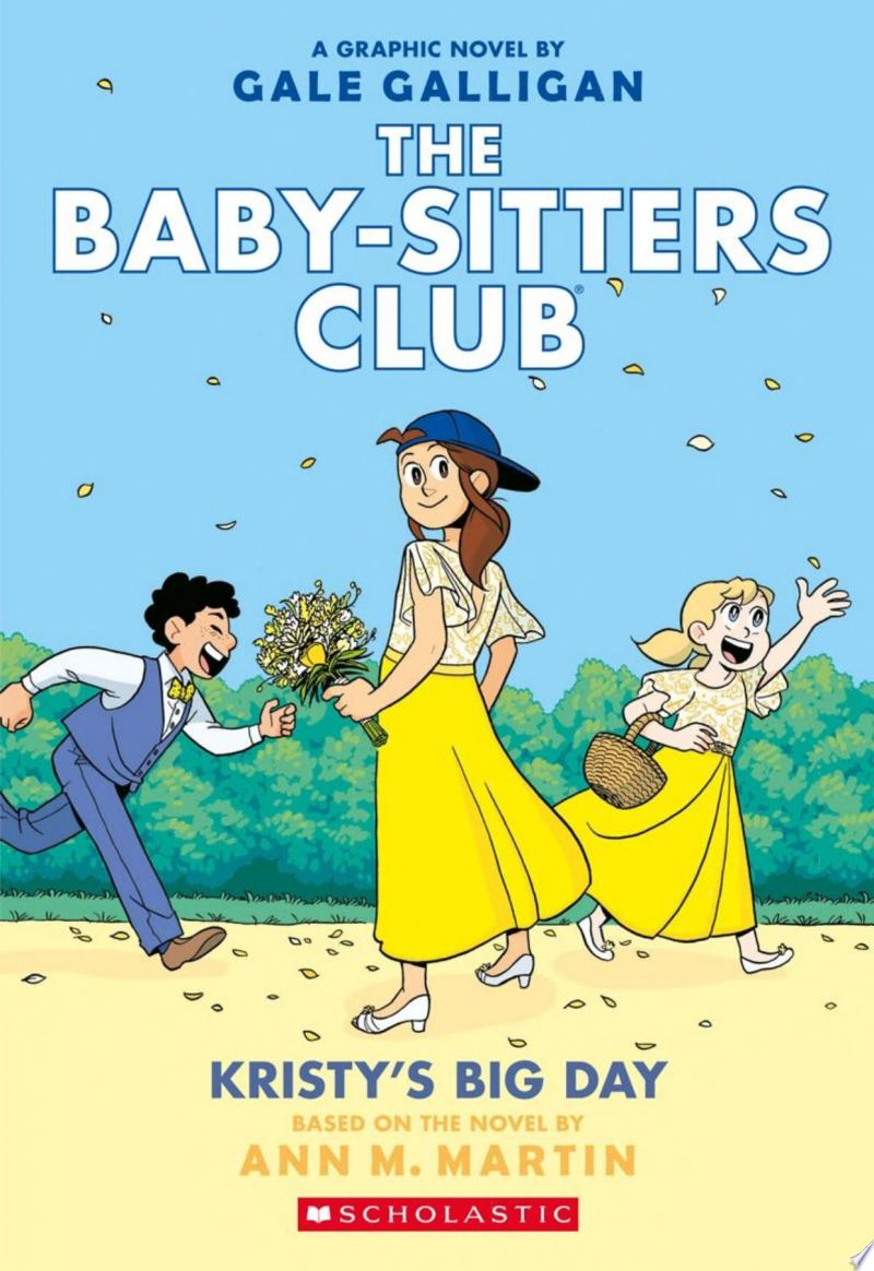 Kristy's Big Day (The Baby-sitters Club Graphic Novel #6): A Graphix Book banner backdrop