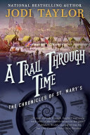 A Trail Through Time: The Chronicles of St. Mary's Book Four banner backdrop