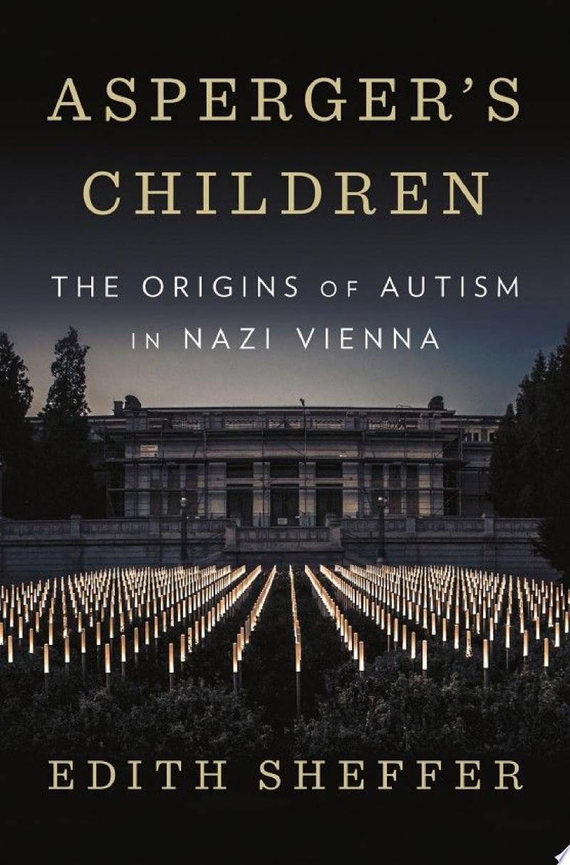Asperger's Children: The Origins of Autism in Nazi Vienna banner backdrop