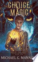 The Choice of Magic image
