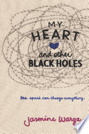 My Heart and Other Black Holes image