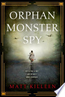 Orphan Monster Spy image