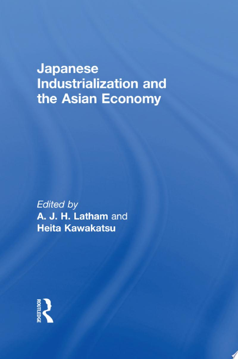 Japanese Industrialization and the Asian Economy banner backdrop