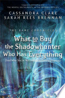 What to Buy the Shadowhunter Who Has Everything image