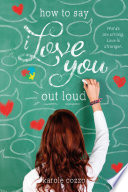 How to Say I Love You Out Loud image
