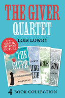 The Giver, Gathering Blue, Messenger, Son (The Giver Quartet) image