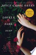 Lovely, Dark, Deep image