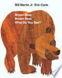 Brown Bear, Brown Bear, What Do You See? image