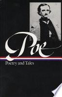 Edgar Allan Poe: Poetry and Tales