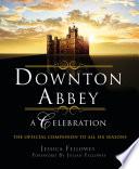 Downton Abbey - A Celebration image