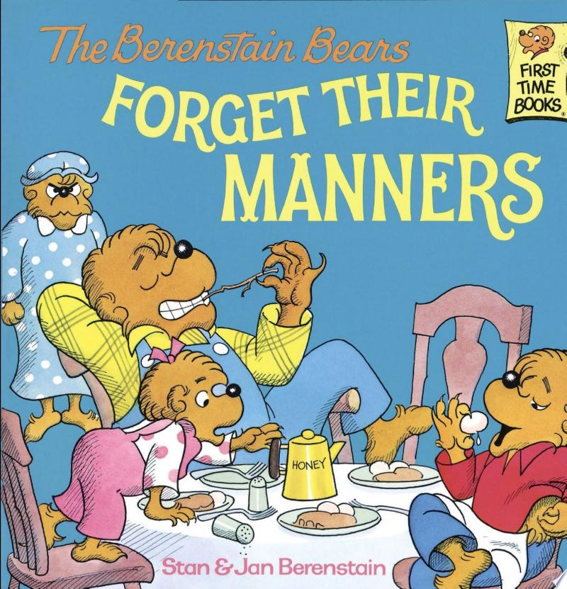 The Berenstain Bears Forget Their Manners: Read & Listen Edition banner backdrop