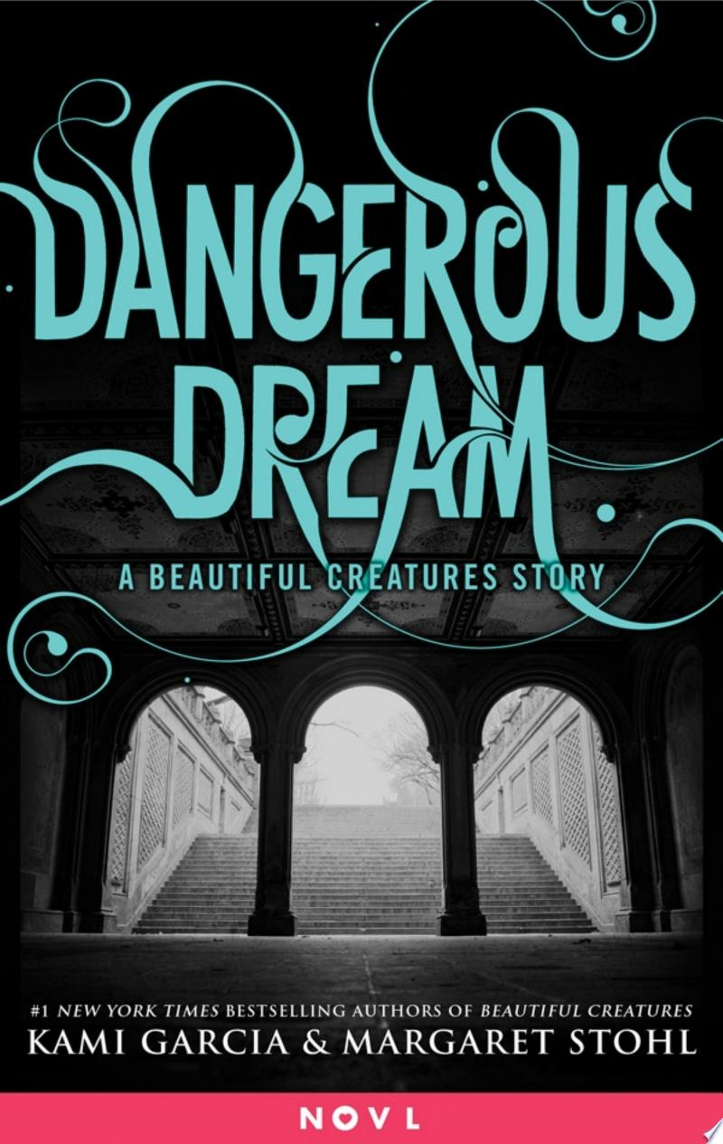 Dangerous Dream: A Beautiful Creatures Story banner backdrop