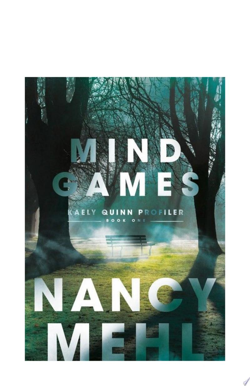 Mind Games (Kaely Quinn Profiler Book #1) poster