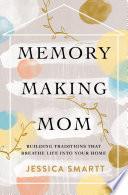 Memory-Making Mom image