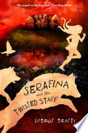 Serafina and the Twisted Staff image