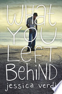 What You Left Behind image