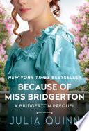 Because of Miss Bridgerton image