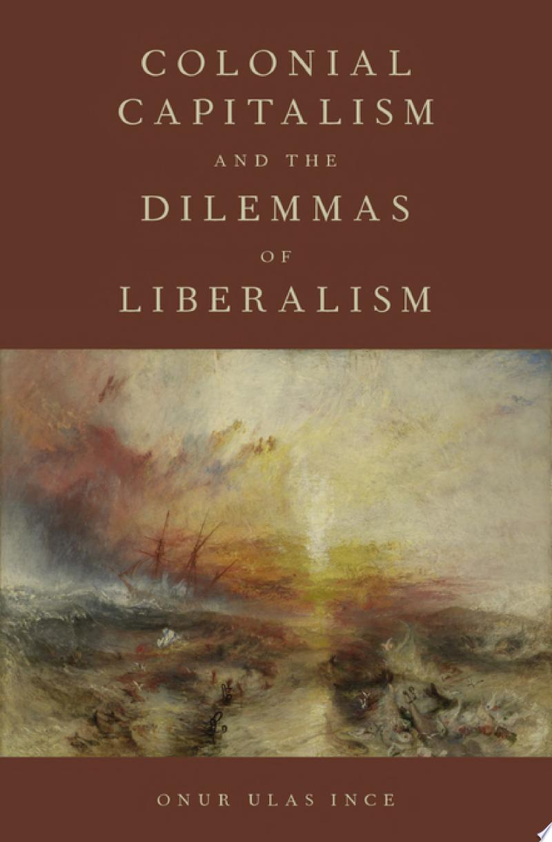 Colonial Capitalism and the Dilemmas of Liberalism banner backdrop