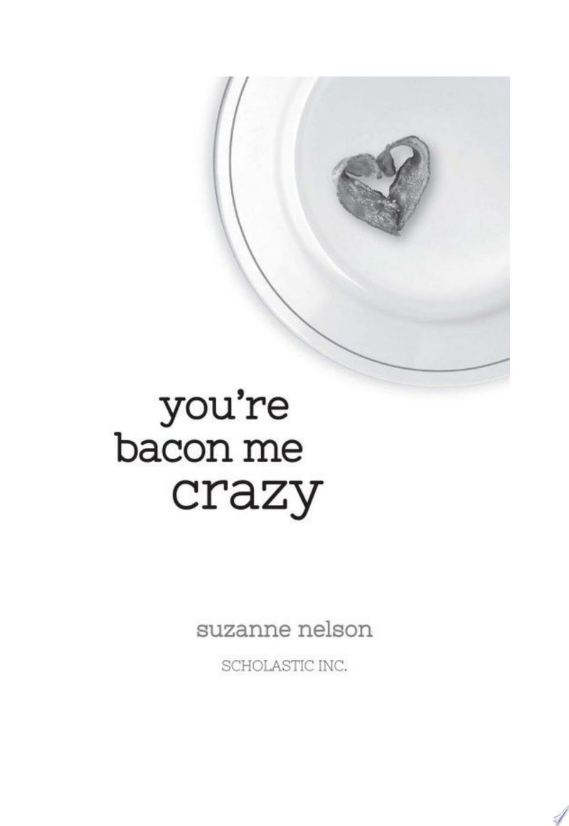 You're Bacon Me Crazy: A Wish Novel poster