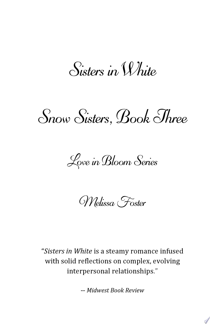 Sisters in White (Snow Sisters #3) Love in Bloom Contemporary Romance banner backdrop