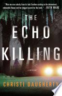 The Echo Killing image
