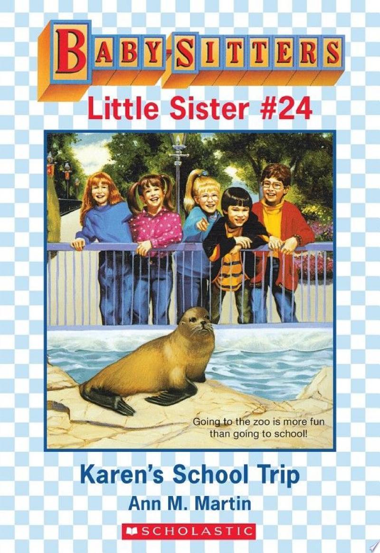 Karen's School Trip (Baby-Sitters Little Sister #24) banner backdrop