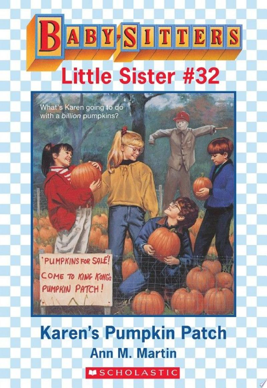 Karen's Pumpkin Patch (Baby-Sitters Little Sister #32) banner backdrop