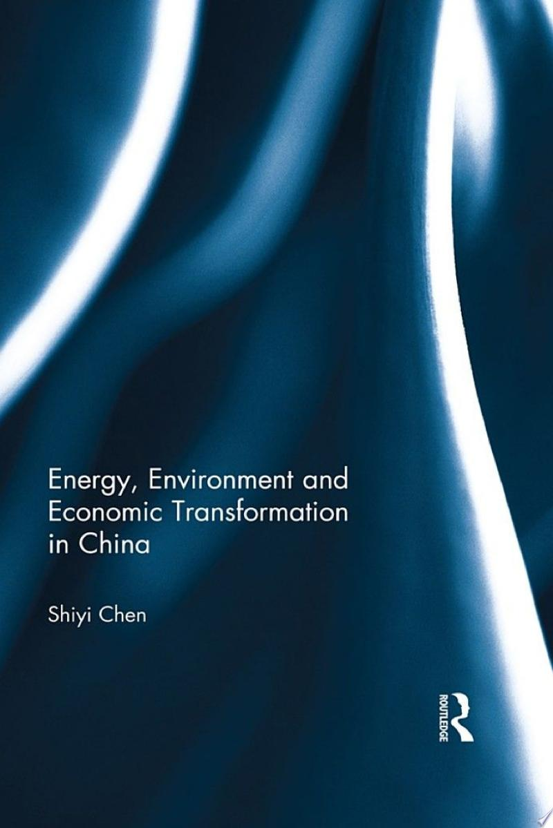 Energy, Environment and Economic Transformation in China banner backdrop