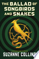 The Ballad of Songbirds and Snakes (A Hunger Games Novel) image