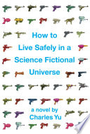 How to Live Safely in a Science Fictional Universe (Enhanced Edition) image