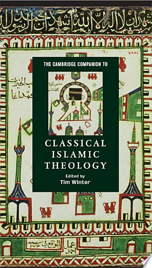 The Cambridge Companion to Classical Islamic Theology banner backdrop