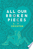 All Our Broken Pieces image